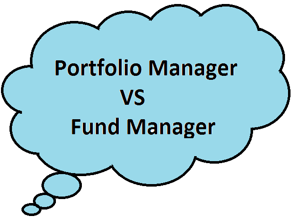 Difference Between Portfolio Manager VS Fund Manager
