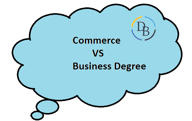 difference between commerce vs business degree