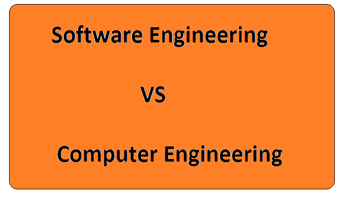 Difference Between Software Engineering and Computer Engineering