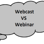 Difference between Webcast and Webinar