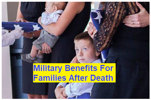 What are the Military Benefits For Families